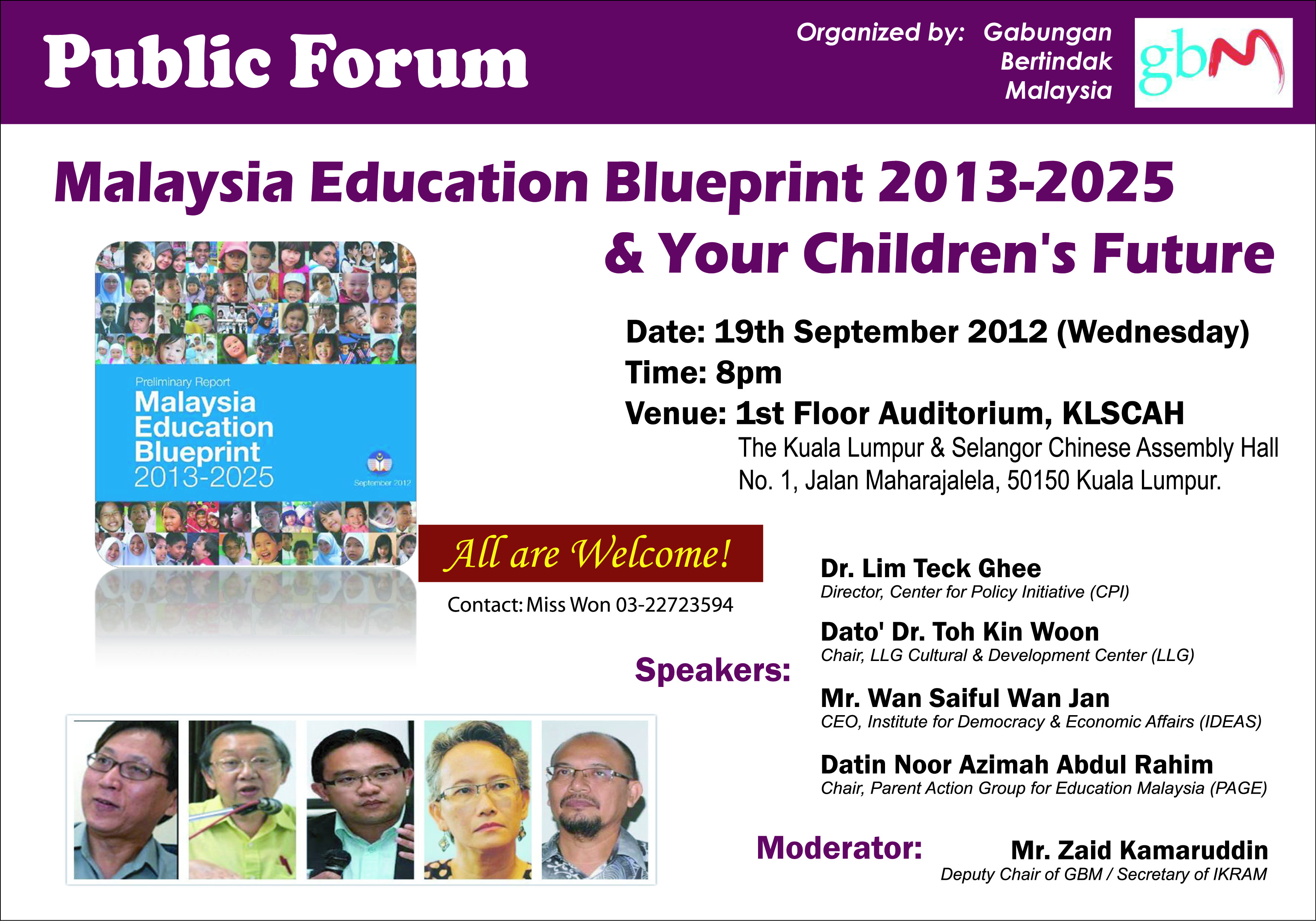 Public forum malaysia education blueprint 2013 2025 your however the initial response from the public including education groups has been mixed malvernweather Choice Image