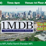 """Inroad To 1MDB: The Malaysia System and Good Governance"" Seminar"